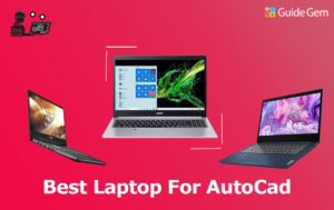 13 Best Laptops For AutoCAD in 2021