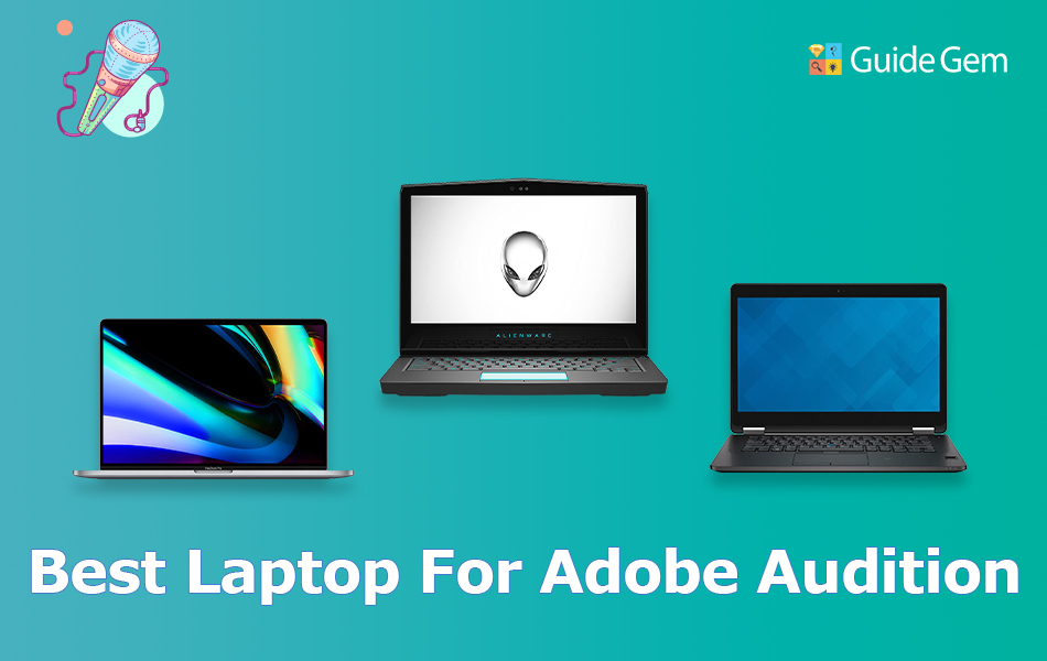 10 Best Laptops For Adobe Audition In 2021