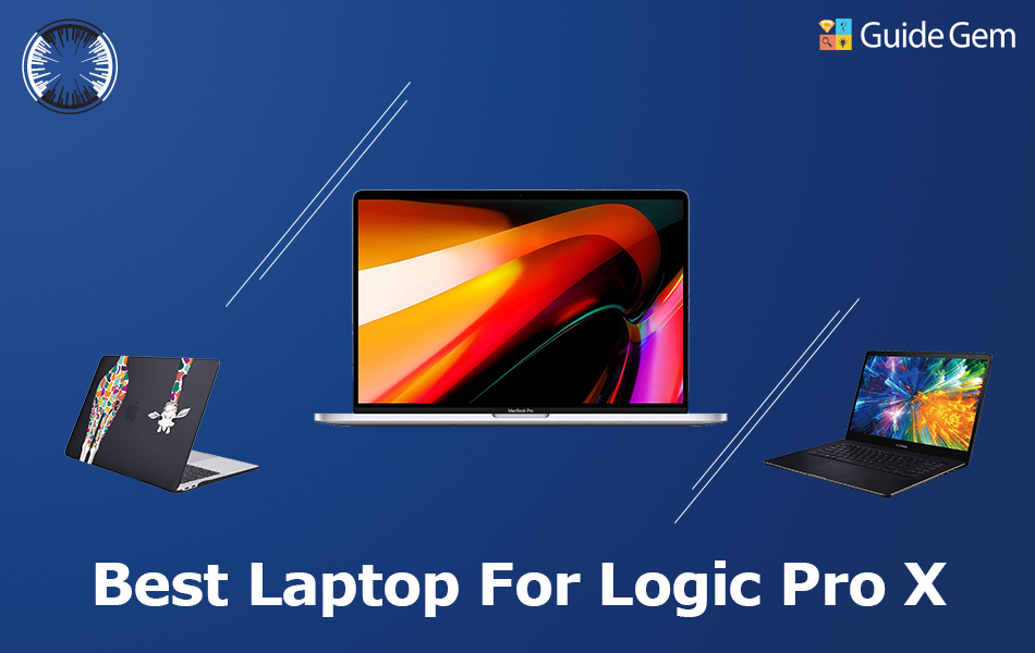 10 Best Macbooks For Logic Pro X In 2021