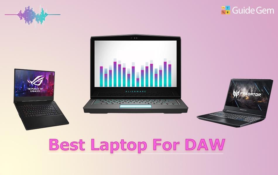 11 Best Laptops For DAW In 2021