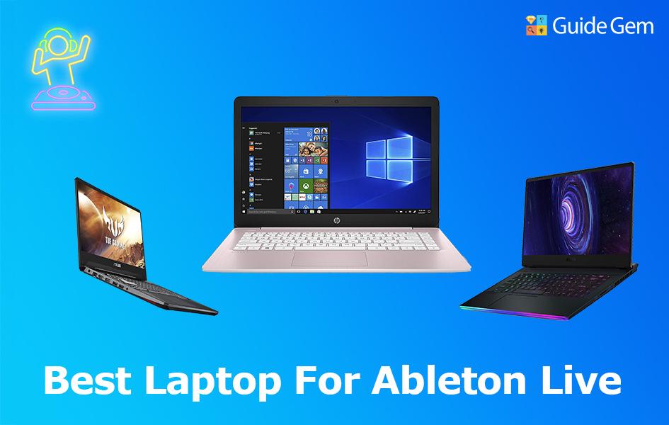 Best laptop for Ableton Live