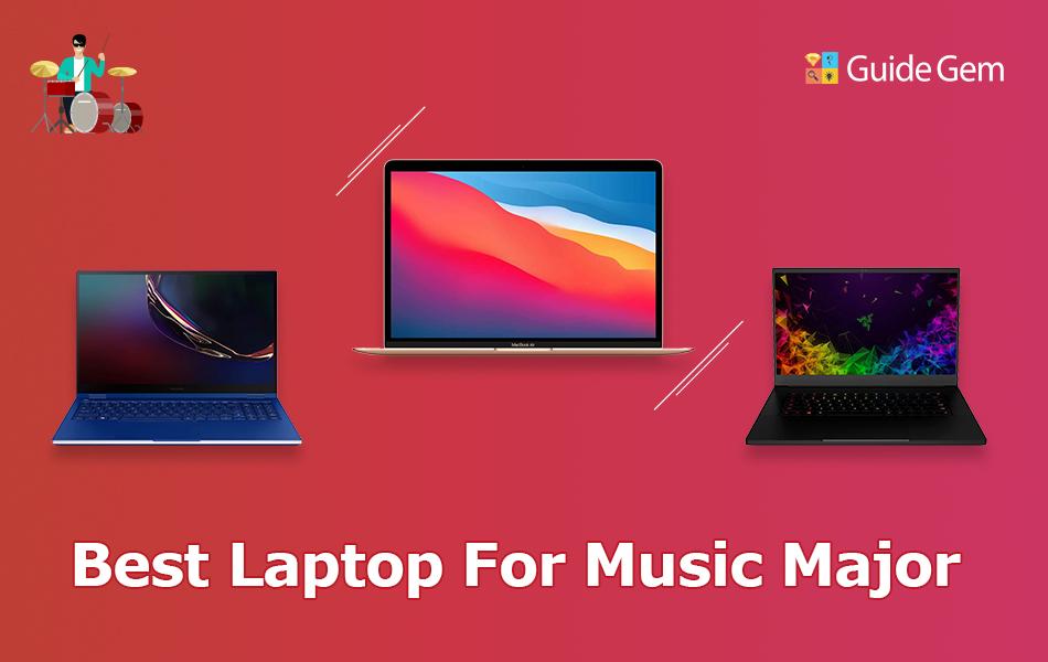11 Best Laptops For Music Education Major In 2021